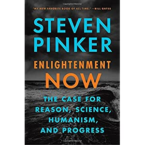 Ratings and reviews for Enlightenment Now: The Case for Reason, Science, Humanism, and Progress