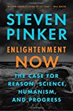 Book cover from Enlightenment Now: The Case for Reason, Science, Humanism, and Progress by Steven Pinker