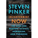 Enlightenment Now: The Case for Reason, Science, Humanism...