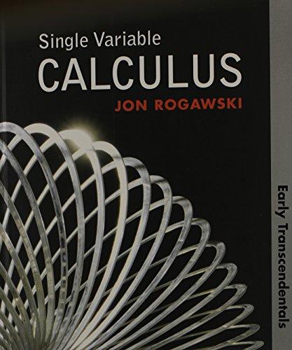 Single Variable Calculus Early Transcendentals (HS Version) - Jon Rogawski; Rogawski