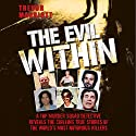 The Evil Within Audiobook by Trevor Marriott Narrated by Yaz Shah
