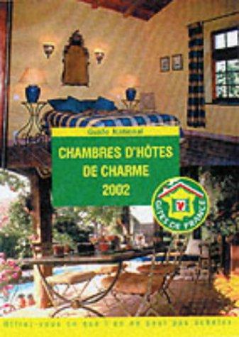 Chambres D'hotes De Charme: 2002 (Les Gites De ()