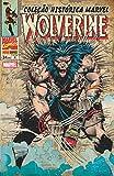 Wolverine - Volume 8. Coleção Histórica Marvel