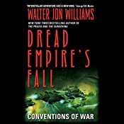 Conventions of War: Dread Empire's Fall, Book 3 | Walter Jon Williams