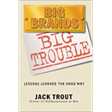 Big Brands, Big Trouble: Lessons Learned The Hard Way. 2 Cassettes, 3 Hours