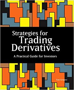 Book Strategies for Trading Derivatives: A Practical Guide for Investors
