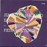 Fiesta Nocturna by Jean-Marie Machado / Danzas (2010-11-04)