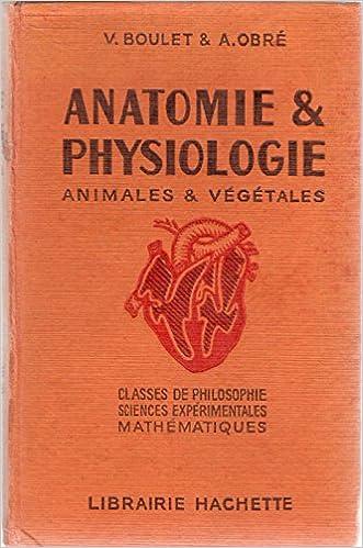Anatomie Et Physiologie Animales Et Vegetales Classes De
