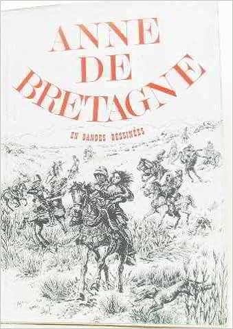 Téléchargement gratuit des meilleurs livres Anne de Bretagne en bandes dessinées B00GYDCP6Y PDF FB2 iBook