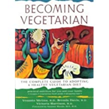 The New Becoming Vegetarian by Vesanto R. D. Melina (2003-09-08)