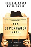 The Copenhagen Papers, Michael Frayn and David Burke, 0312421249