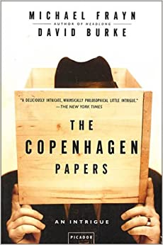 The Copenhagen Papers: An Intrigue