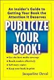 Publicize Your Book!, Jacqueline Deval, 0399528636