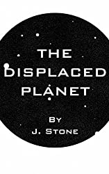 The Displaced Planet (Hazards of the Periphery Book 1)