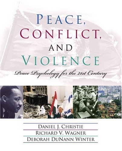 Peace, Conflict, and Violence: Peace Psychology for the 21st Century