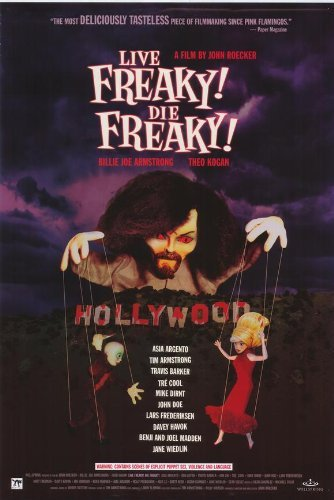 Live Freaky Die Freaky Poster Movie 2006