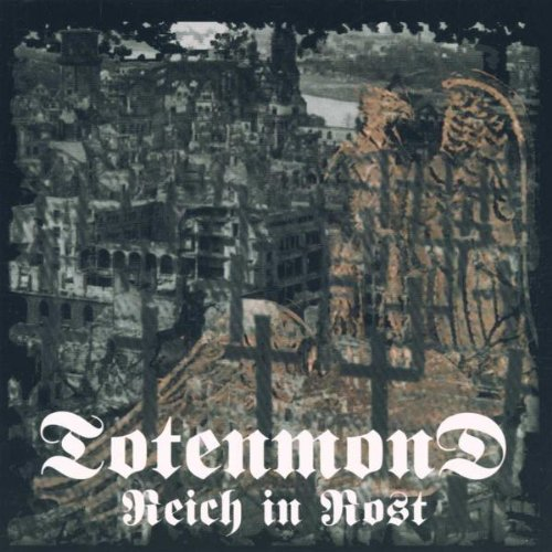 TOTENMOND: ++REICH IN ROST (Audio CD)
