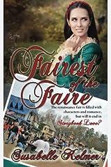 Fairest of the Faire by Susabelle Kelmer (2015-05-15) Mass Market Paperback