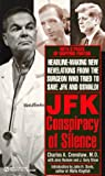 J F K: A Conspiracy of Silence