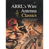 ARRL's Wire Antenna Classics: A Collection of the Best Articles from ARRL Publications