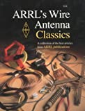 img - for ARRL's Wire Antenna Classics book / textbook / text book