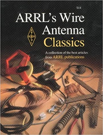 ARRL's Wire Antenna Classics: A Collection of the Best
