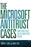 The Microsoft Antitrust Cases: Competition Policy
