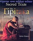 The Tipitaka and Buddhism (Sacred Texts (Smart Apple))