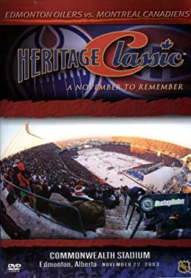 Heritage Classic - A November To Remember (Canadiens vs. Oilers)