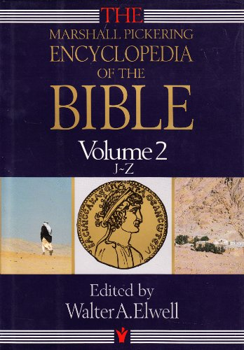 Marshall Pickering Encyclopedia of the Bible Volume 2 J-Z (v. 2)