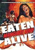 Eaten Alive (Mangiati Vivi!)