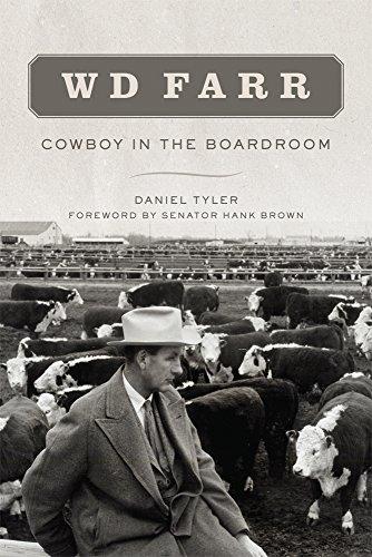 - WD Farr: Cowboy in the Boardroom