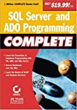img - for SQL Server and ADO Programming Complete by Greg Jarboe, Hollis Thomases, Mari Smith, Chris Treadaway Dave Evans (2001-09-04) book / textbook / text book
