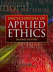 Encyclopedia of Applied Ethics (Encyclopedia of Applied Ethics, Four-Volume Set)