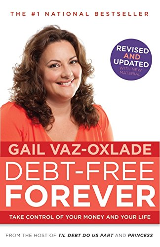 [READ] Debt-Free Forever: Take Control Of Your Money And Your Life<br />P.P.T