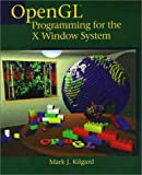 OpenGL Programming for the X Window System