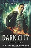 Dark City (The Order of Shadows) (Volume 1)