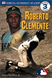 Roberto Clemente, James Buckley and Dorling Kindersley Publishing Staff, 0789473429