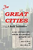 For Great Cities, Robert Bivens, 1420868365