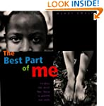 The Best Part of Me: Children Talk Ab...