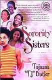 Sorority Sisters, Tajuana Butler, 0375757589