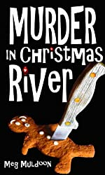 Murder in Christmas River: A Christmas Cozy Mystery (Christmas River Cozy, Book 1)