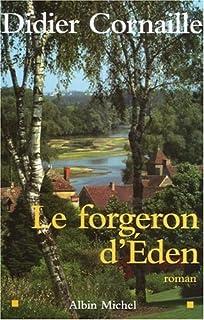 Le forgeron d'Eden, Cornaille, Didier