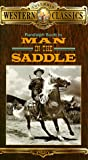Man in the Saddle [VHS]
