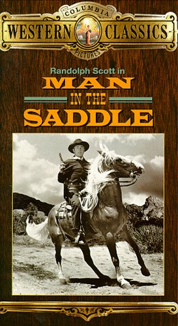 Man in the Saddle [VHS] ()