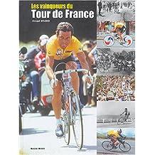 VAINQUEURS DU TOUR DE FRANCE (LES)