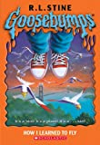 How I Learned to Fly, R. L. Stine, 0439796202