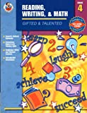 Gifted and Talented Reading, Writing, and Math, Carson-Dellosa Publishing Staff, 0768227844