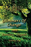 Glimmers of Change (# 7 in the Bregdan Chronicles Historical Fiction Romance Series) (Volume 7) by  Ginny Dye in stock, buy online here