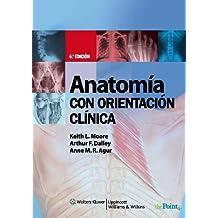 Anatomia con Orientacion Clinica (Spanish Edition)